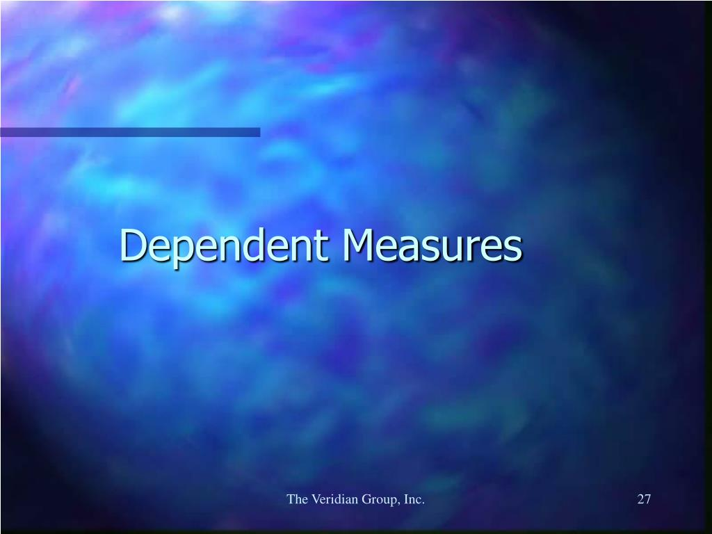 Dependent Measures