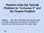 romina links the taxicab problem to 4 choose 3 and the towers problem