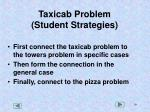 taxicab problem student strategies