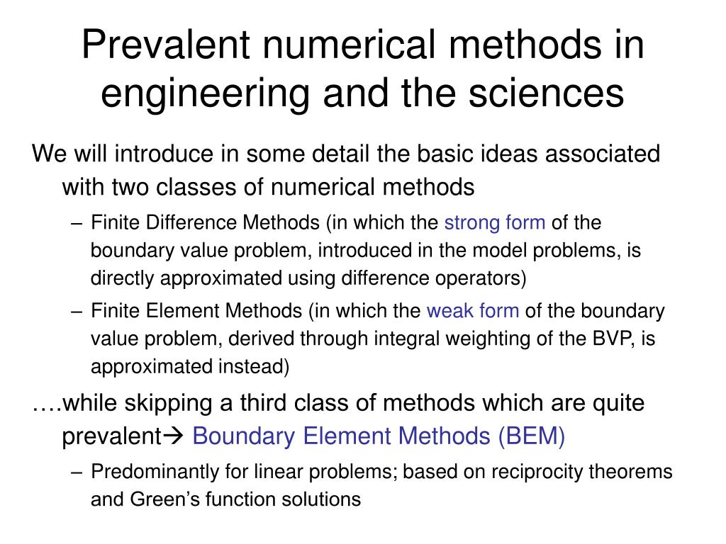Prevalent numerical methods in engineering and the sciences