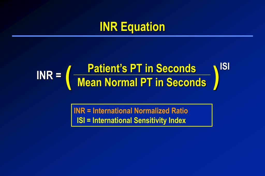 INR Equation