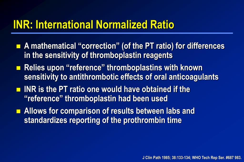 INR: International Normalized Ratio
