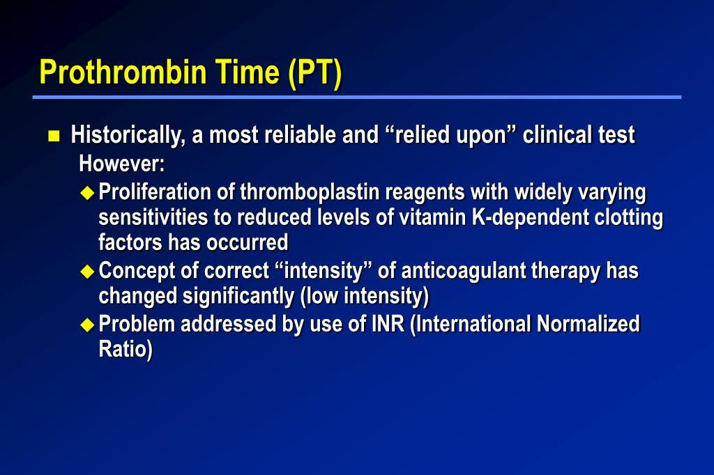 Prothrombin Time (PT)