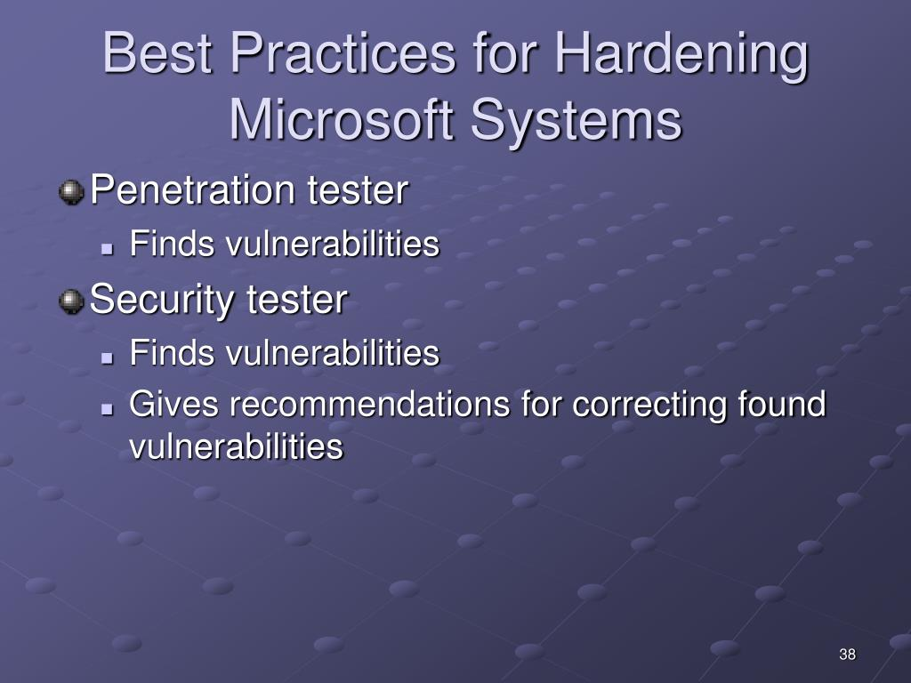 Best Practices for Hardening Microsoft Systems