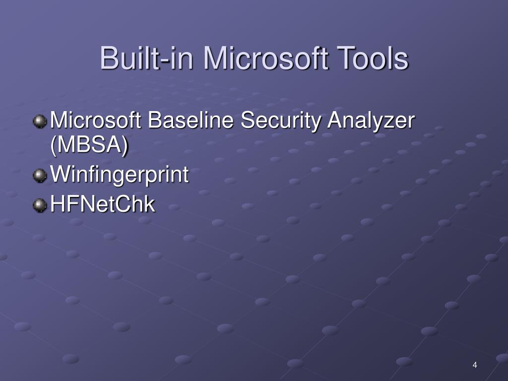 Built-in Microsoft Tools