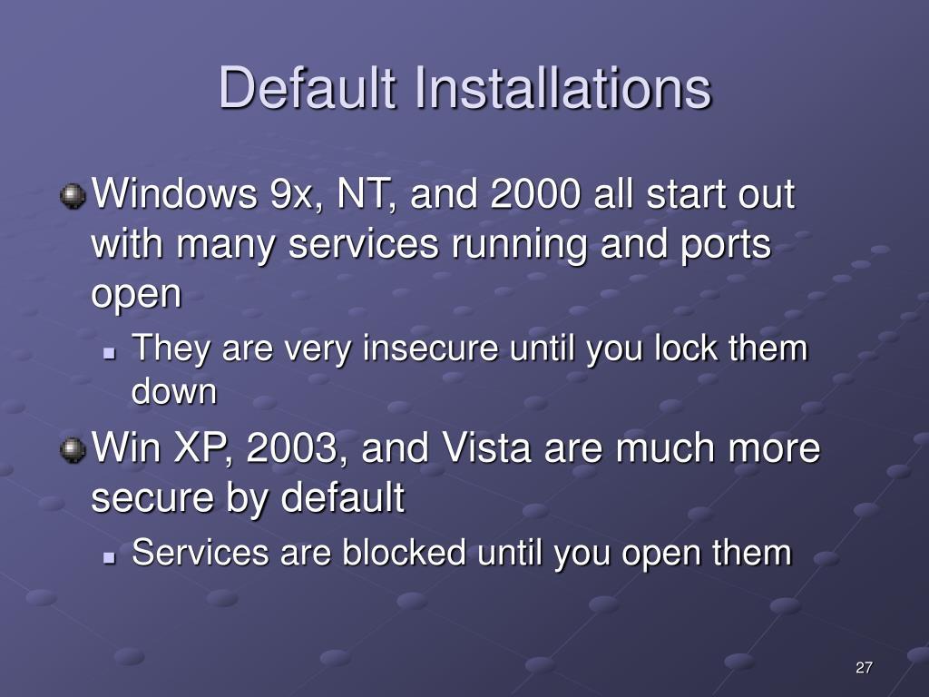 Default Installations