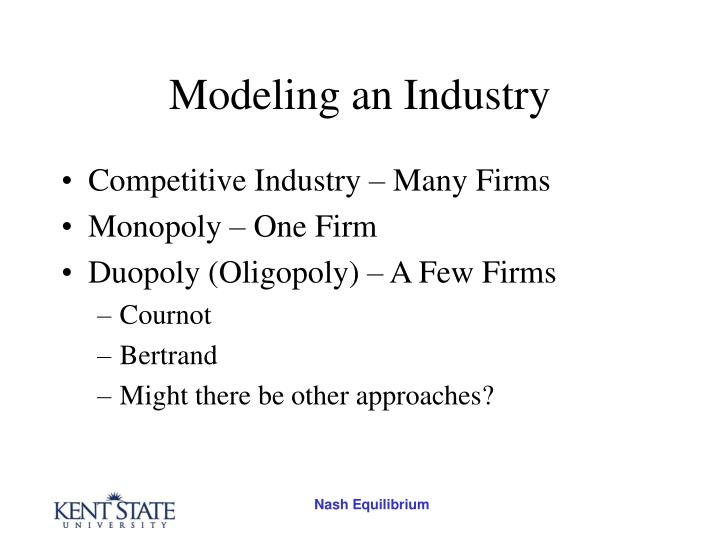 Modeling an industry3
