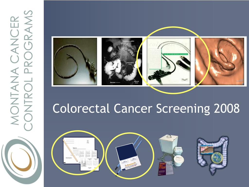 Colorectal Cancer Screening 2008