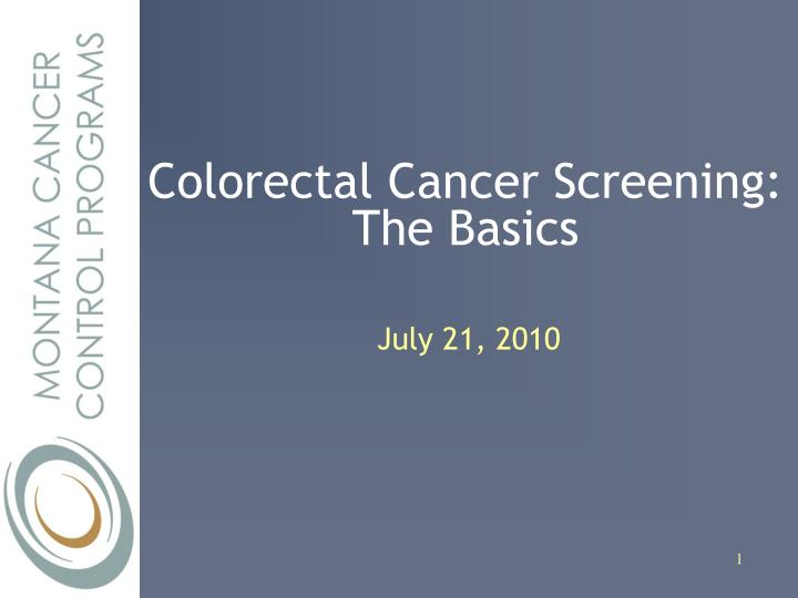 Colorectal cancer screening the basics