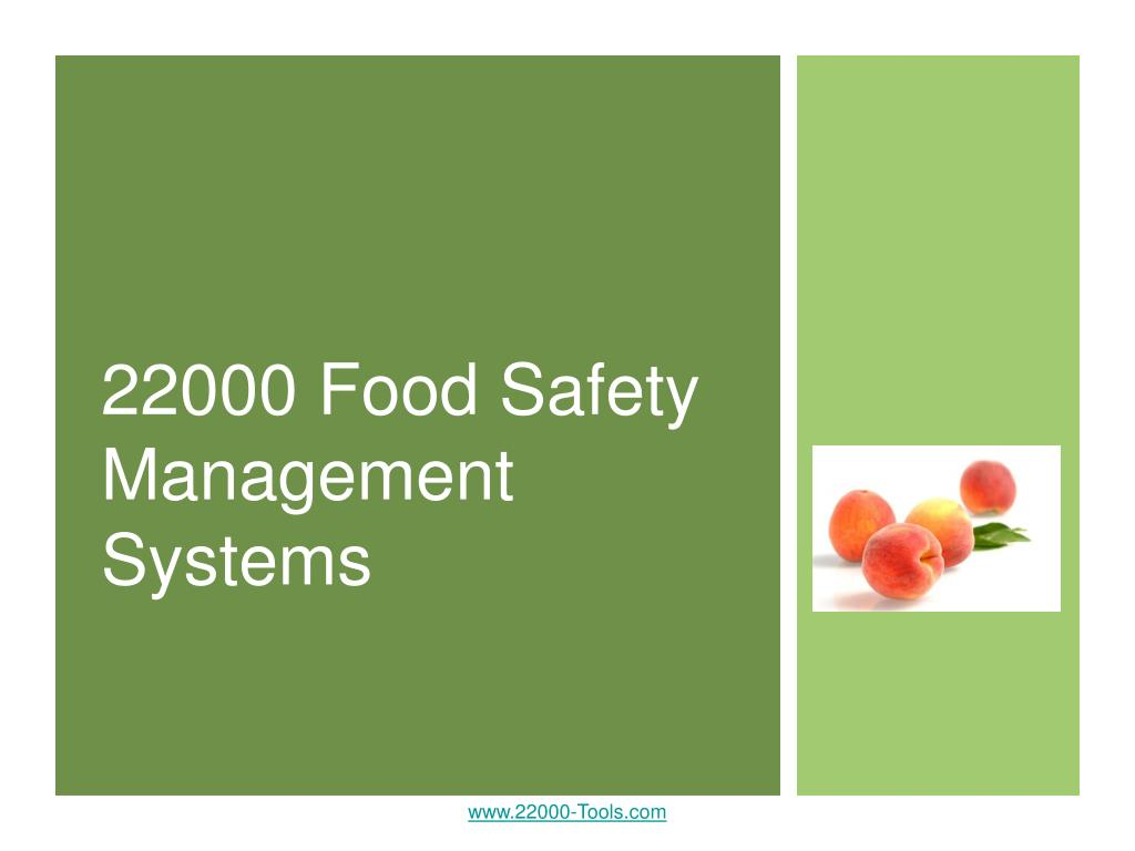 22000 food safety management systems l.