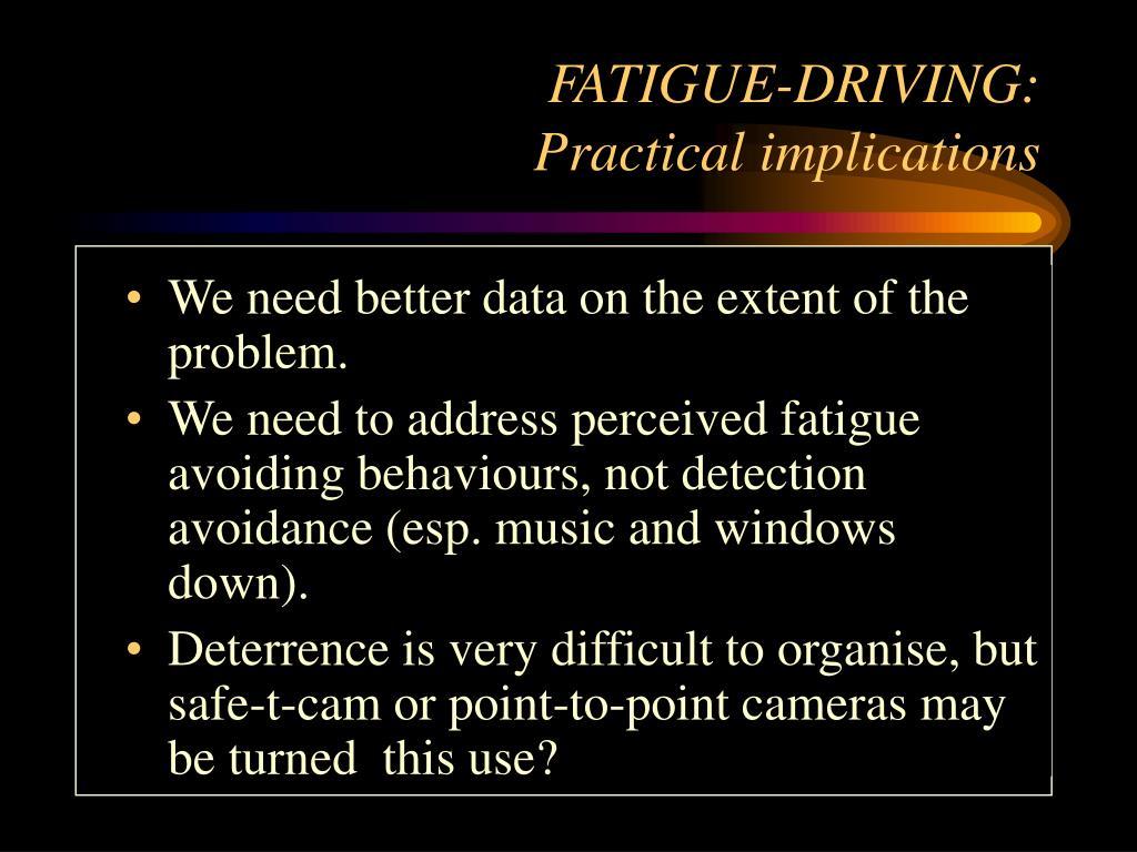 FATIGUE-DRIVING: