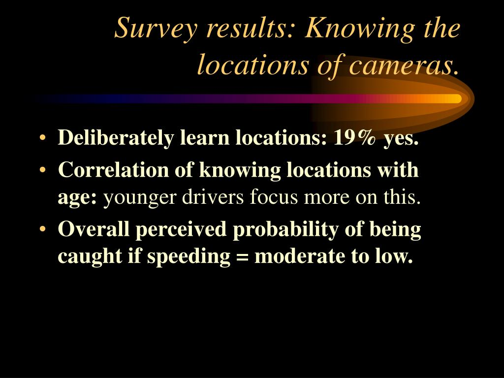 Survey results: Knowing the locations of cameras.