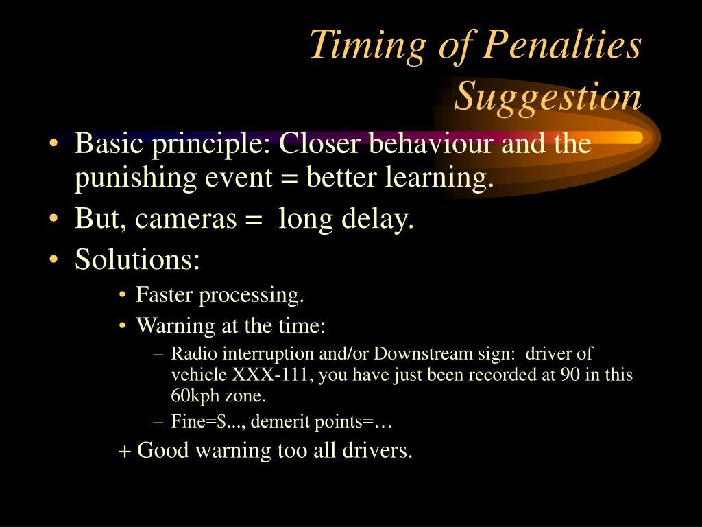 Timing of Penalties