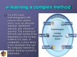 e learning a complex method