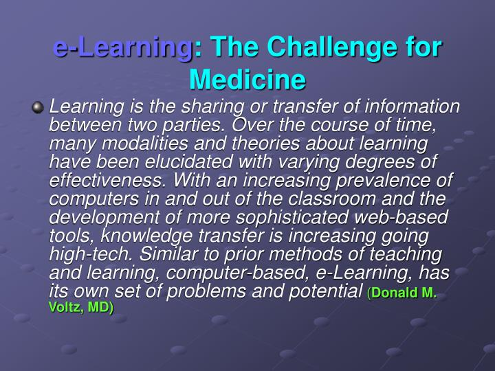 E learning the challenge for medicine