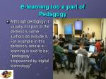 e learning too a part of pedagogy