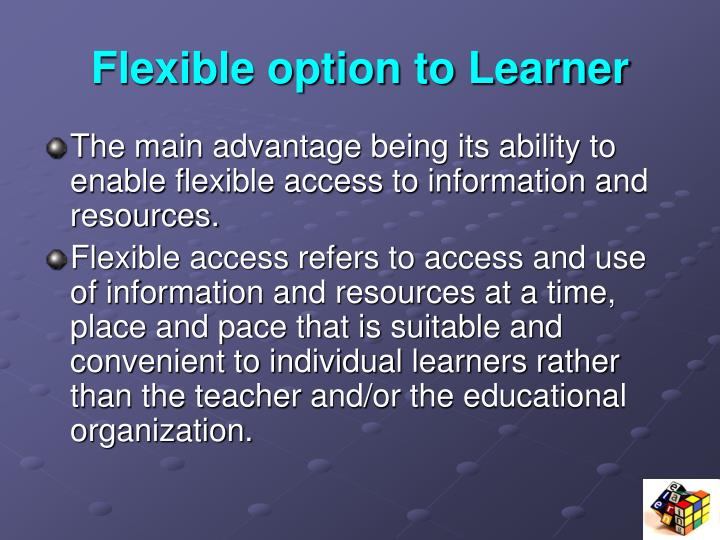 Flexible option to Learner