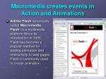 macromedia creates events in action and animations