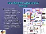 tele medicine supported by internet