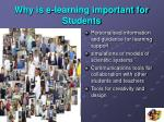 why is e learning important for students1