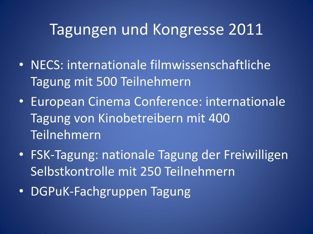 Tagungen und Kongresse 2011
