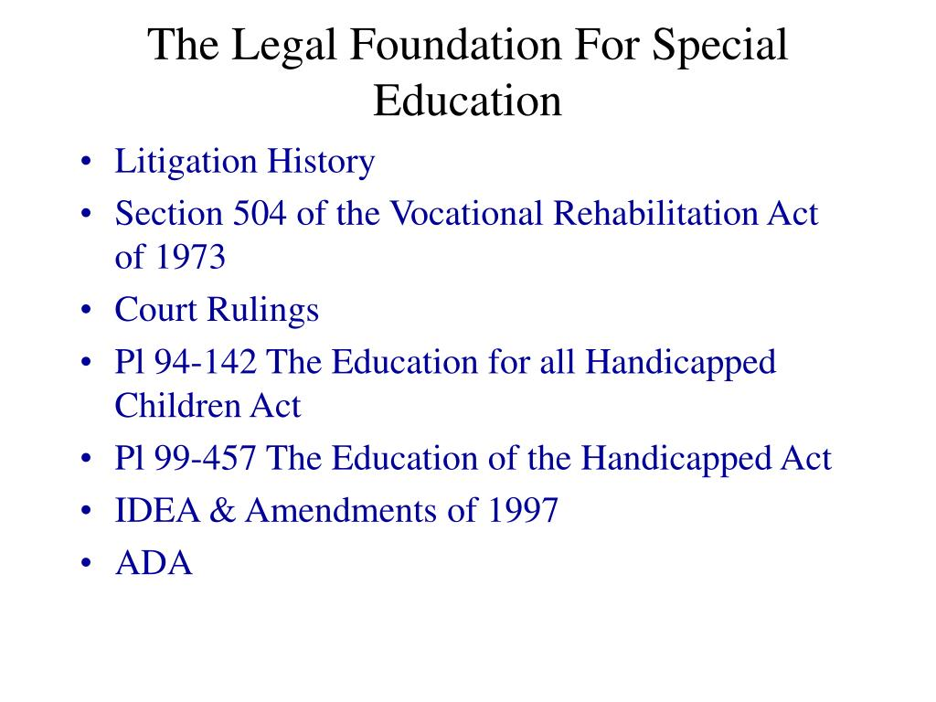 the legal foundation for special education l.