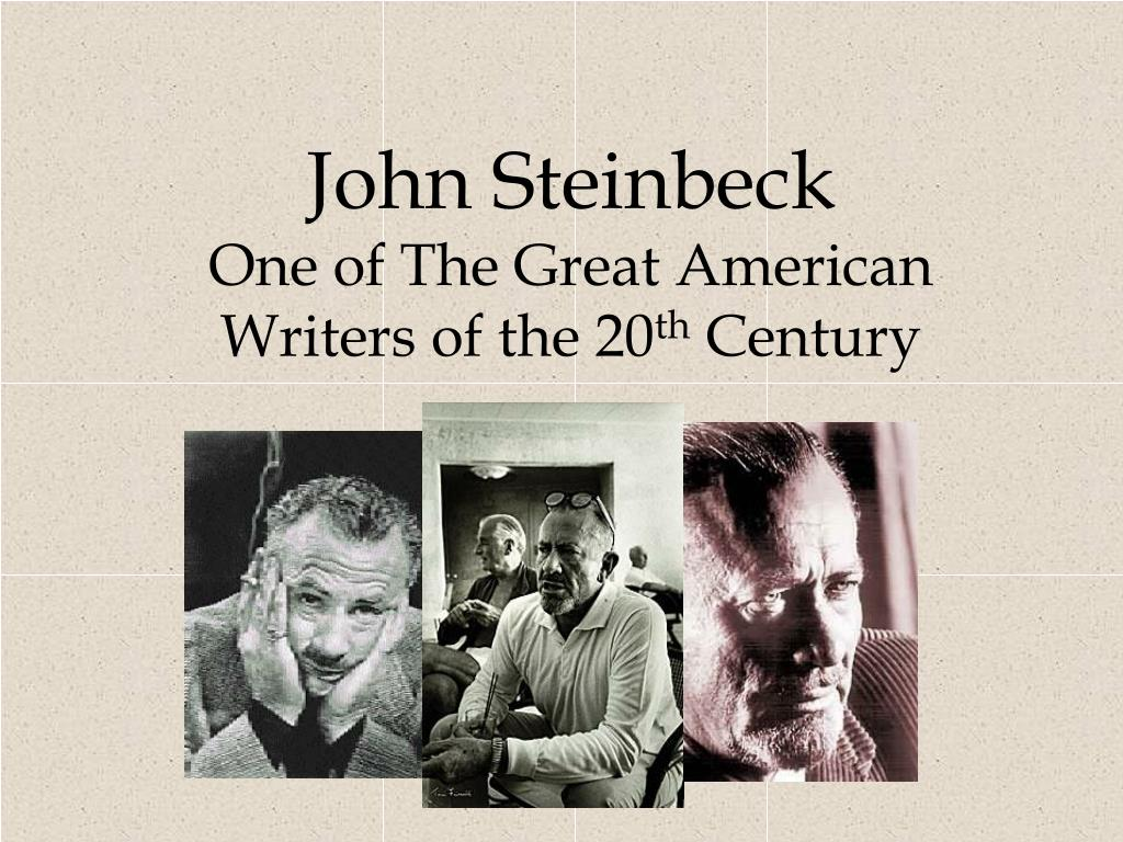 "a look at the great works of john steinbeck a novelist In awarding john steinbeck the 1962 nobel prize in literature, the nobel committee stated that with the winter of our discontent, he had ""resumed his position as an independent expounder of the truth, with an unbiased instinct for what is genuinely american"" ethan allen hawley, the protagonist of steinbeck's last novel, works as a clerk."