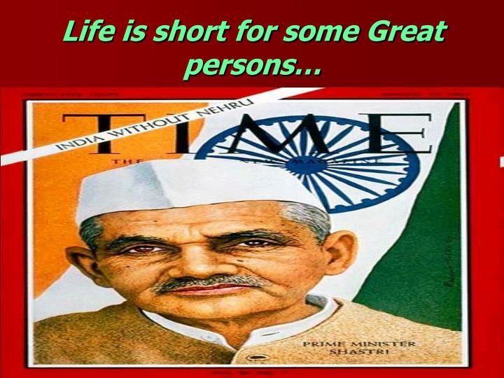 Life is short for some Great persons…