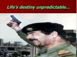 life s destiny unpredictable