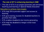 the role of ict in enhancing learning in sne