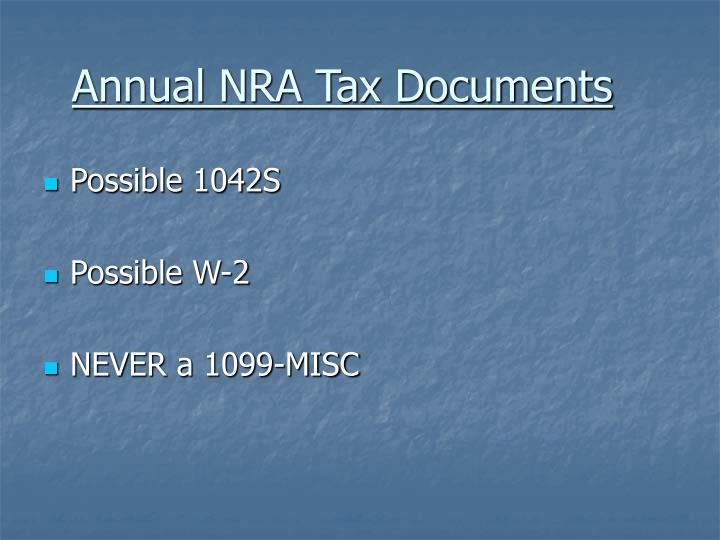 Annual NRA Tax Documents