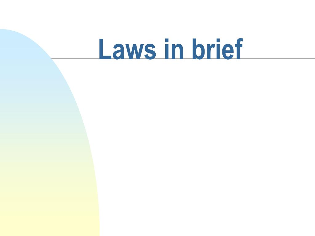 laws in brief l.