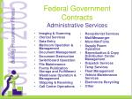 federal government contracts administrative services