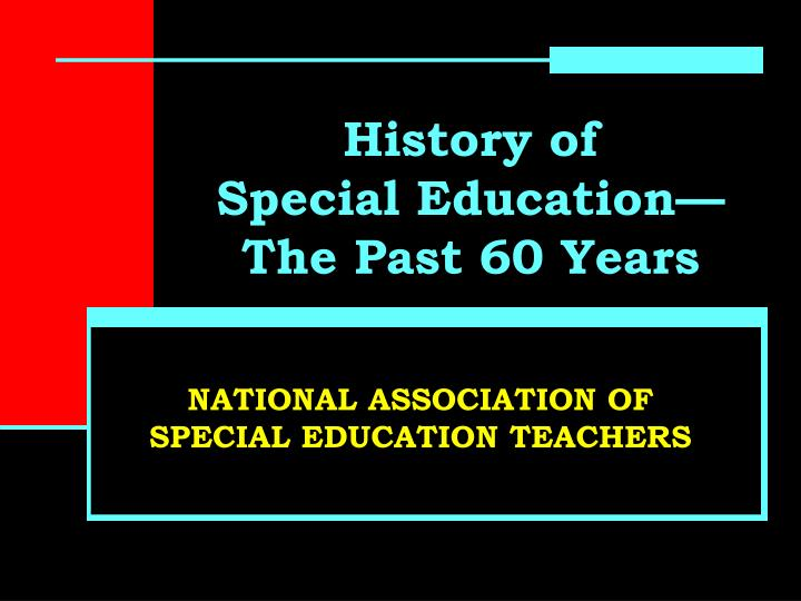 history of special education the past 60 years n.
