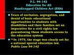 p l 94 142 education for all handicapped children act eha15