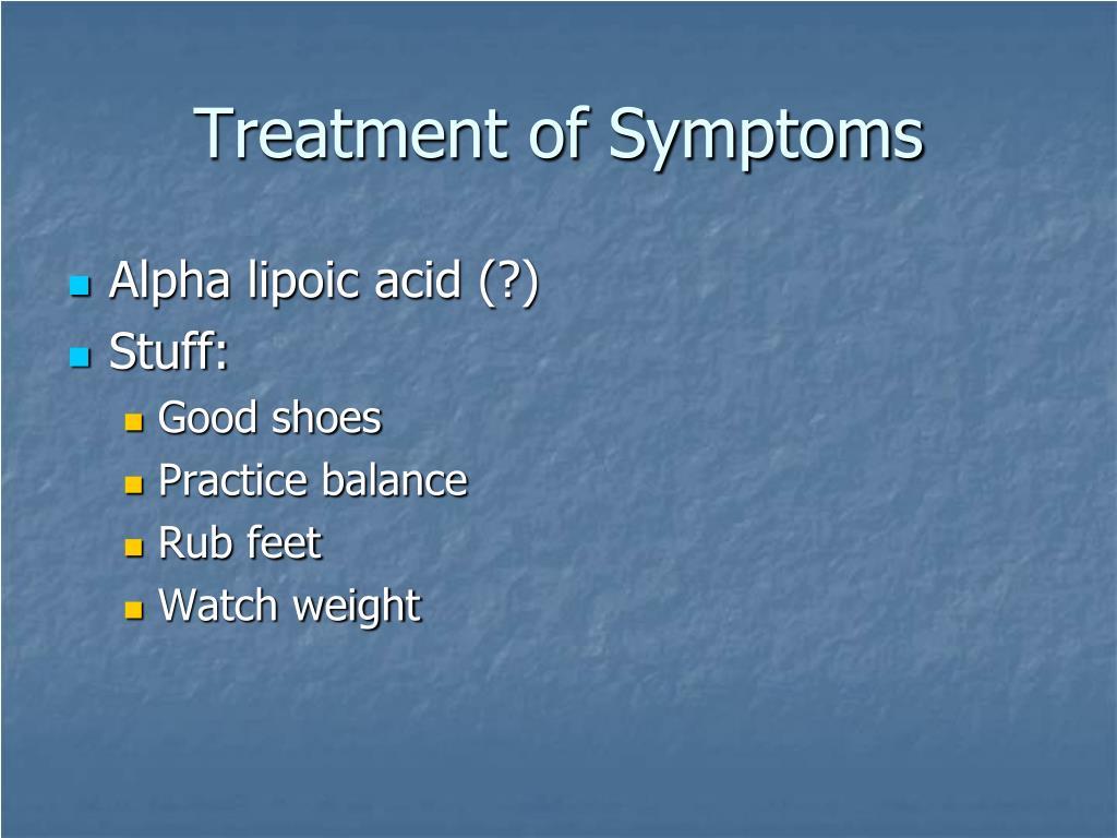Treatment of Symptoms