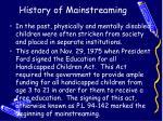 history of mainstreaming