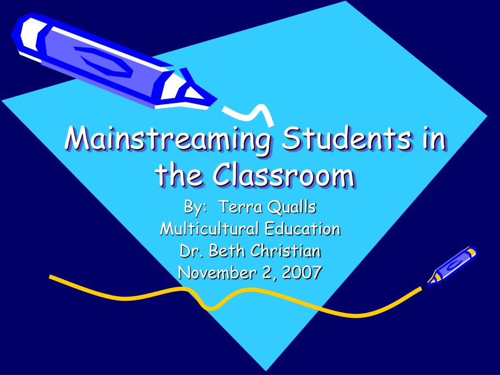 mainstreaming students in the classroom l.