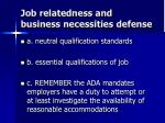 job relatedness and business necessities defense
