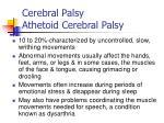 cerebral palsy athetoid cerebral palsy