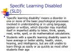 specific learning disabled sld