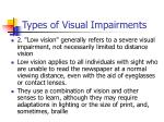 types of visual impairments42