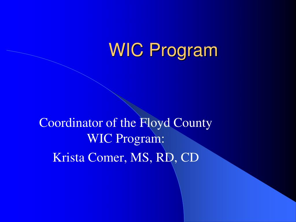 wic program Research has shown that the wic program has been playing an important role in improving birth outcomes and containing health care costs.