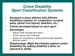 cross disability sport classification systems