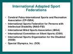 international adapted sport federations