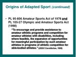 origins of adapted sport continued18