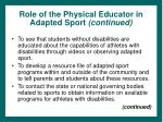 role of the physical educator in adapted sport continued42