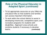 role of the physical educator in adapted sport continued43