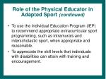 role of the physical educator in adapted sport continued44