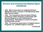 school and community based sport initiatives